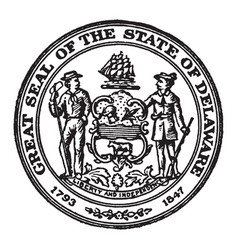 The seal of the state of delaware 1793-1847 vector