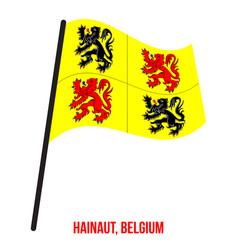 Hainaut flag waving on white background provinces vector