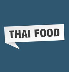 thai food speech bubble thai food ribbon sign vector image