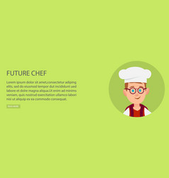 Future chef poster of young boy with white toque vector