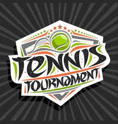 Logo for tennis tournament vector