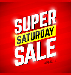 Super saturday sale banner vector