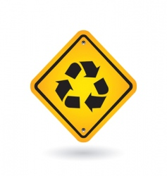yellow sign with recycle symbol vector image