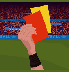 Referee holding red and yellow card vector