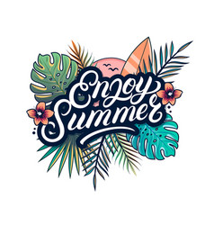 enjoy summer hand written lettering text vector image