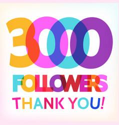 3000 followers thank you card vector