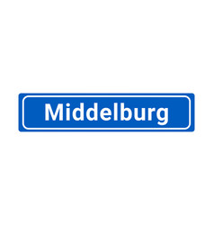 blue and white city sign of middelburg vector image