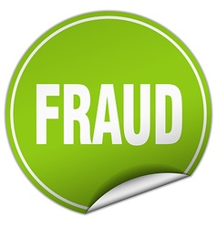 Fraud round green sticker isolated on white vector