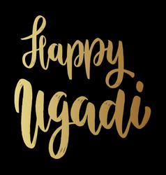 happy ugadi text lettering phrase for ugadi vector image