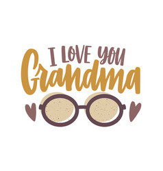 i love you grandma phrase written with vector image