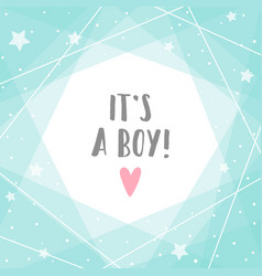 its a boy cute blue greeting card vector image