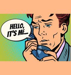 pop art man talking on the phone hello it is me vector image
