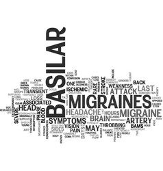 Basilar migraines text word cloud concept vector