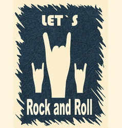 Let s rock and roll hand gesture horn rock vector
