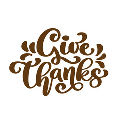 Give thanks thank you friendship family positive vector