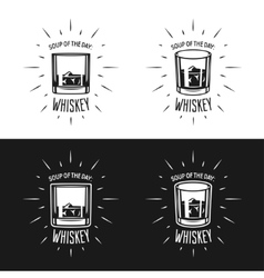 Soup of the day Whiskey related typography vector