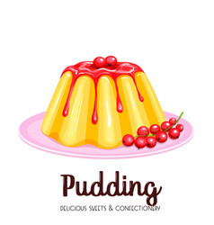 Vanilla pudding with syrup vector