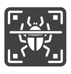 virus scan solid icon security and antivurus vector image