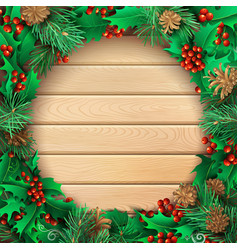 christmas light wooden background with holly vector image vector image