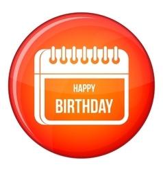 Calendar happy birthday icon flat style vector