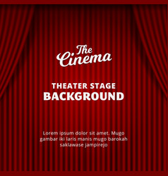 Theater curtain background red velvet realistic vector