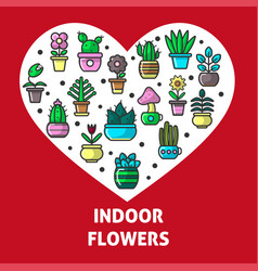 Indoor flowers and house garden plants heart vector