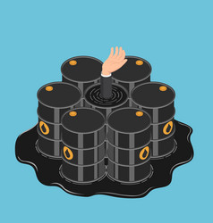 isometric businessman hand get drowned in oil vector image