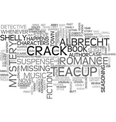A crack in the teacup book review text word cloud vector