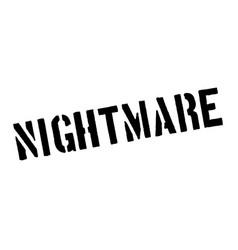 Nightmare rubber stamp vector