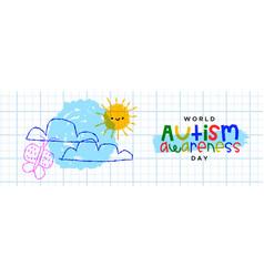 Autism awareness day children doodle banner vector