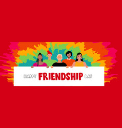 Friendship day banner diverse friends together vector