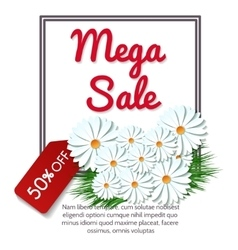 Mega sale banner with camomile flowers vector