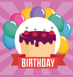 birthday card with sweet cake and balloons air vector image