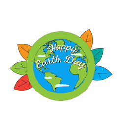 earth day label with leaves and planet vector image