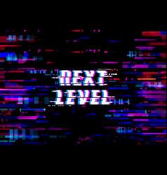 glitch background next level pixels digital noise vector image