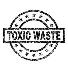 Grunge textured toxic waste stamp seal vector