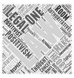 Positivist legal theory word cloud concept vector