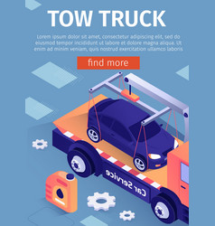 poster for advertising tow truck car assistance vector image
