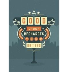 Retro Sign Billboard Typographic Quote Poster vector image