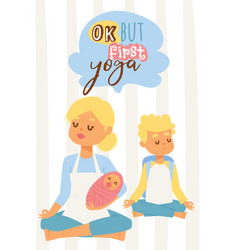 Young woman with baby and teenage son meditating vector