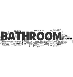 bathroom in good shape part one text word cloud vector image vector image