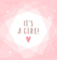 Its a girl cute pink greeting card vector