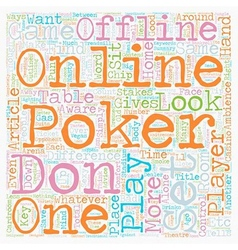 The Differences Between Online Poker and Offline vector image