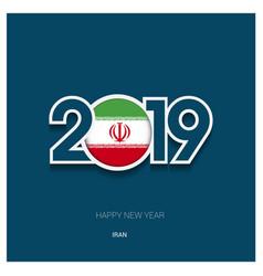 2019 iran typography happy new year background vector