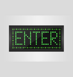 Enter light sign background vector