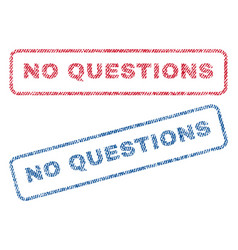 no questions textile stamps vector image
