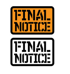 Final notice stamp on white vector