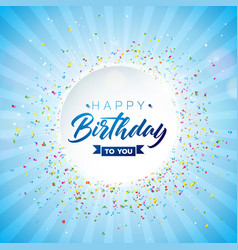 Happy birthday design with typography and vector