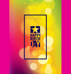 happy birthday greeting card includes lettering vector image