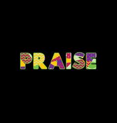 Praise concept word art vector